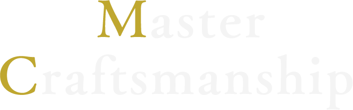 Master Craftsmanships 職人技